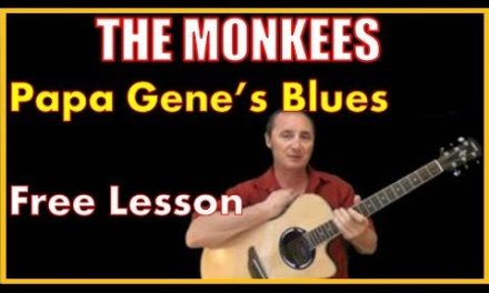 How To Play Papa Genes Blues by The Monkees – Free Lesson