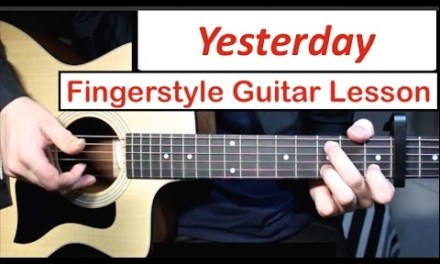 The Beatles – Yesterday   Fingerstyle Guitar Lesson (Tutorial) How to play Fingerstyle Guitar