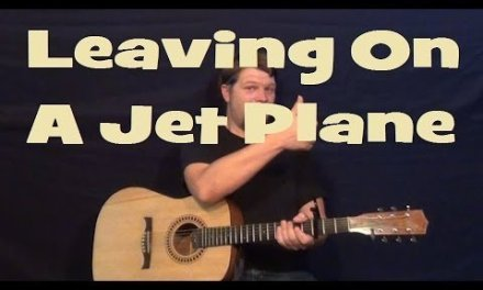 Leaving on a Jet Plane (John Denver) Easy Strum Guitar Lesson – Chord How to Play Tutorial