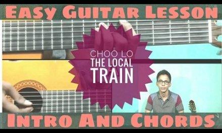 Choo Lo | The Local Train | Intro & Chords Guitar Lesson