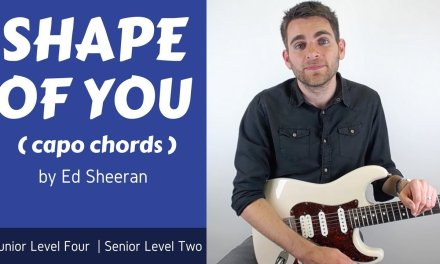 Ed Sheeran – Shape of You Guitar Lesson (Tutorial) open chords with capo