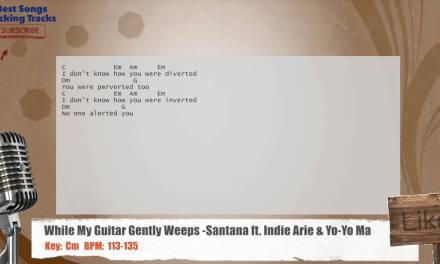 While My Guitar Gently Weeps – Santana ft. Indie Arie & Yo-Yo Ma Vocal Backing Track