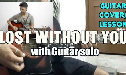 Lost Without You | Half Girlfriend | Ami Mishra & Anushka Shahaney | Cover + Lesson with Guitar SOLO