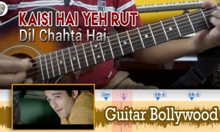 """#Learn2Play """"Kaisi Hai Yeh Rut"""" (Dil Chahta Hai) chords – Guitar Bollywood Lesson"""