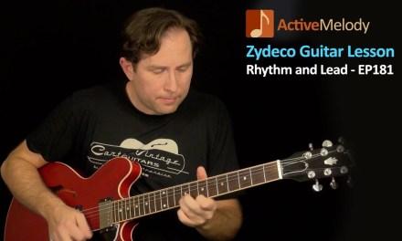 Zydeco Guitar Lesson – Cajun Groove (Rhythm and Lead) – Guitar Lesson – EP181