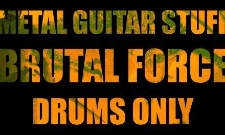 Metal Drums Only – Drum Backing Track (Brutal Force) 80 BPM