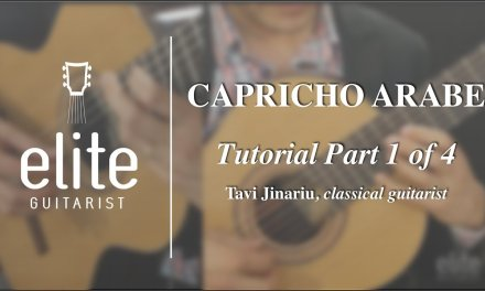 Learn to Play Capricho Arabe – EliteGuitarist.com Classical Guitar Tutorial 1/4