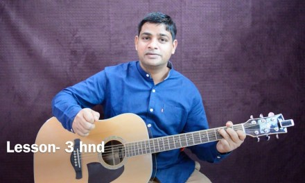 Basic guitar lesson for beginners 3 of 20 (HINDI)