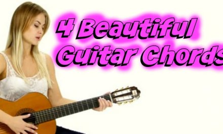 Four Beautiful Acoustic Chords