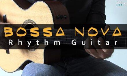 Bossa Nova Rhythm Guitar Lesson  – TheGuitarLab.net