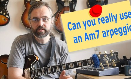 How you really use an Am7 Arpeggio – Guitar Lesson
