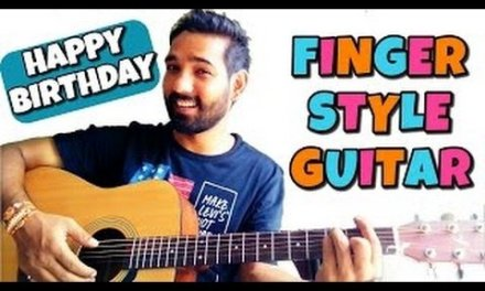 Happy Birthday Fingerstyle Guitar Lesson Hindi