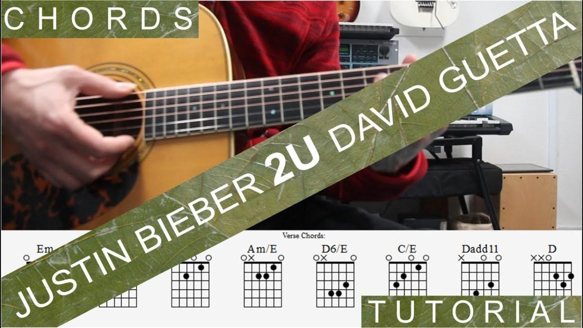 Justin Bieber David Guetta 2u Guitar Lesson Chords Tutorial
