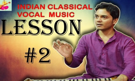 Learn Indian classical music vocal singing Lesson #2 How to sing SA RE GA MA PA DHA NI