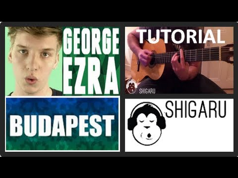 How To Play Budapest By George Ezra Guitar Tutoriallesson