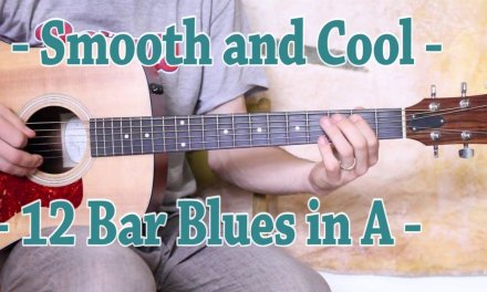 Smooth and Cool – 12 Bar Blues in A – Guitar Lesson