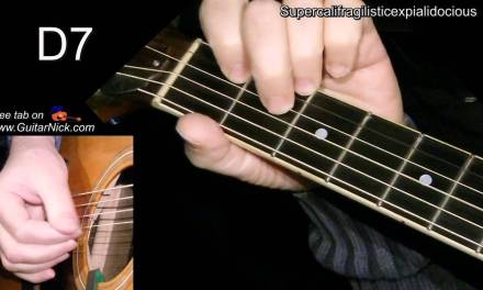 Supercalifragilisticexpialidocious: Easy Guitar Lesson + TAB + CHORDS