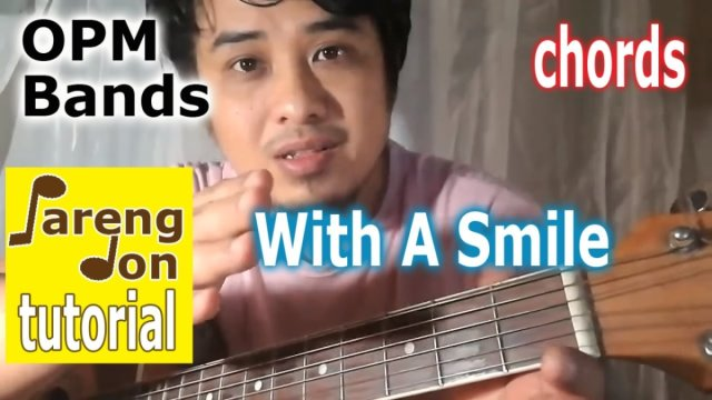 With a Smile\' Guitar Chords – Easy Eraserheads Guitar Tutorial | The ...
