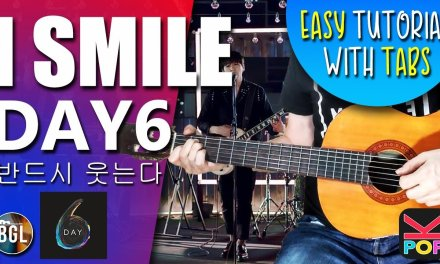 DAY6 – I Smile guitar lesson and tab
