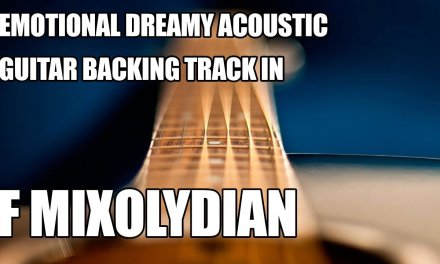 Emotional Dreamy Acoustic Guitar Backing Track In F Mixolydian