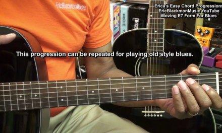 Erica's Easy Guitar Chord Progressions E7 Blues Movement Lesson EricBlackmonGuitar HD