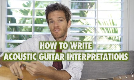 How to Write Your Own Acoustic Guitar Interpretations