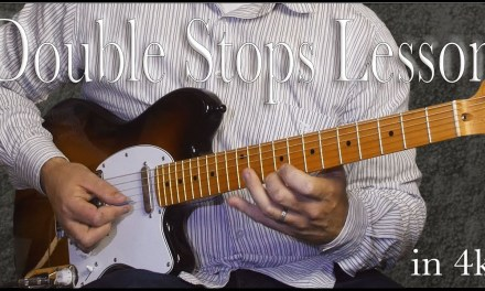 Guitar Lesson: Double Stops – Advanced – in 4k
