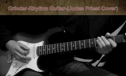 Grinder   Rhythm Guitar   Judas Priest Cover