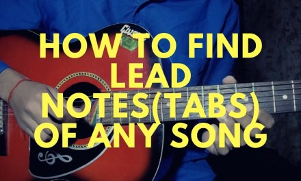 Beginner's guitar lesson :How to find tabs (lead notes) of any song /By Nikhil Sagar