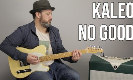 """How to Play """"No Good"""" By Kaleo on Guitar – Guitar Lesson"""