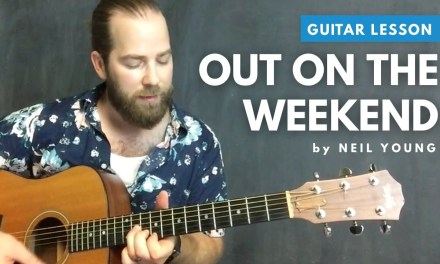 "Guitar lesson for ""Out on the Weekend"" by Neil Young"