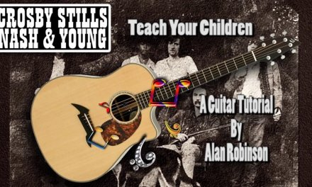 Teach Your Children – Crosby Stills Nash & Young – Acoustic Guitar Lesson (easy-ish)