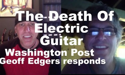 Washington Post Geoff Edgers response video on The Death of the Electric Guitar is Guitar dying
