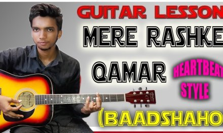 Mere Rashke Qamar I Baadshaho I Ajay Devgan, Ileana I RFAK I Heartbeat Strumm Guitar Lesson