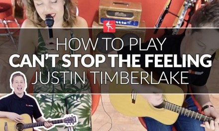 How To Play Can't Stop The Feeling Justin Timberlake – Guitar Lesson