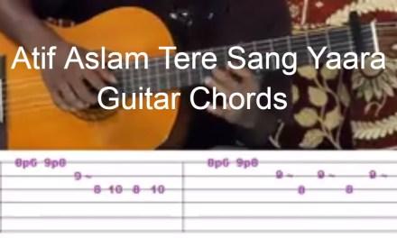 Atif Aslam Tere Sang Yaara Guitar Chords
