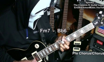 SPOOKY Classics IV  Guitar Lesson How To Play REVISED 2017 EricBlackmonGuitar HD