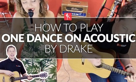 How To Play One Dance On Acoustic By Drake – Guitar Lesson (Beginners)
