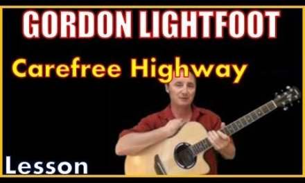 Carefree Highway By Gordon Lightfoot