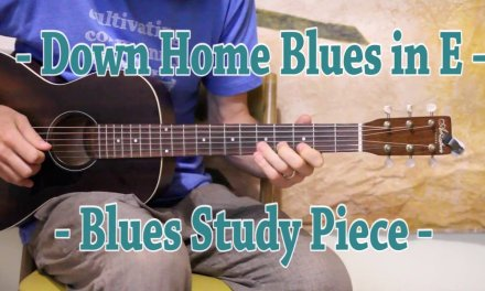 Down Home Blues in E – Delta and Chicago Style Blues
