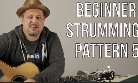 Beginner Strumming Patterns For Acoustic Guitar Pattern 5 – Beginner Guitar Lessons