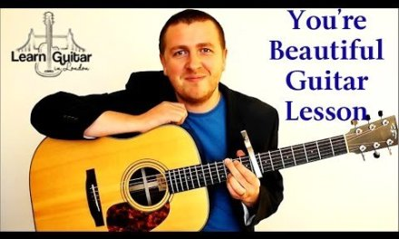 You're Beautiful – Easy Guitar Lesson – James Blunt – How To Play – Drue James
