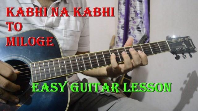 Kabhi Na Kabhi To Miloge (Shaapit) – Easy Guitar Lesson | Chords ...