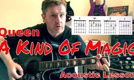 A Kind Of Magic Queen Acoustic Guitar Lesson (Chord Boxes)