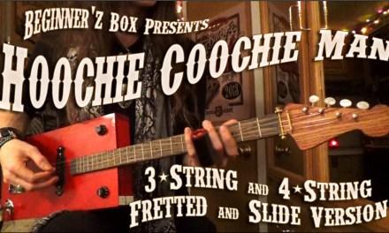 Hoochie Coochie Man Lesson for 3-String & 4-String Guitar