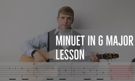 LESSON: Minuet in G for Guitar