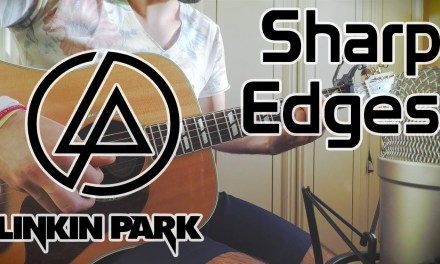 Linkin Park – Sharp Edges COVER