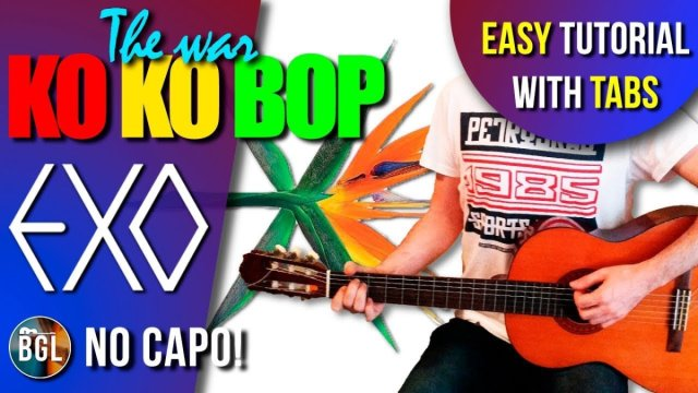 EXO – KO KO BOP guitar lesson, chords and tab | The Glog