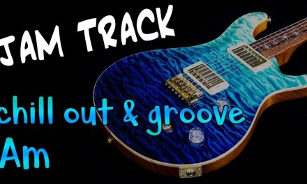 Chill out Groove & Bluesy Guitar Backing Track Jam in Am