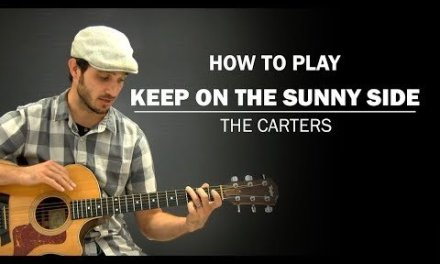 Keep On The Sunny Side (The Carters) | Beginner Guitar Lesson